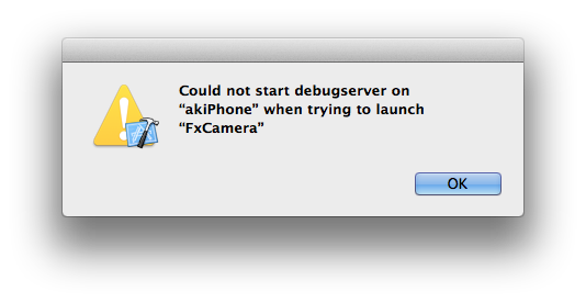 "Could not start debugserver on ""(iPhoneの名前)"" when trying to launch ""(アプリケーションの名前)"""